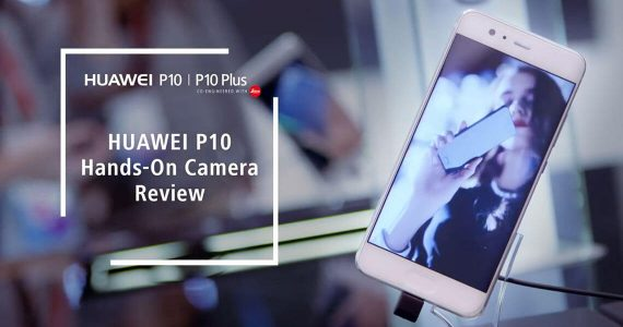 Huawei P10 Hands-On Camera Review